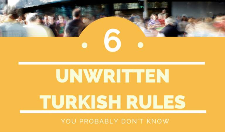 6 Unwritten Turkish Rules You Probably Don't Know
