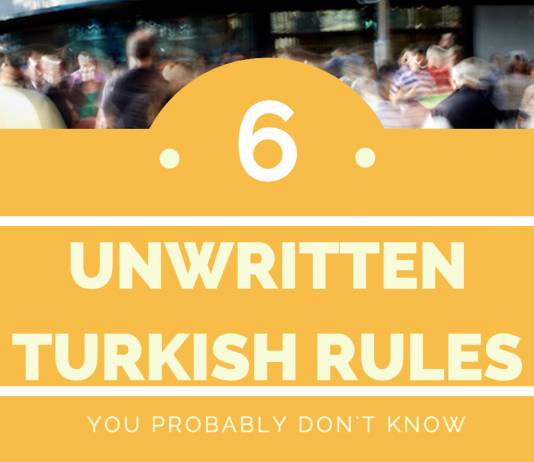 6 Unwritten Turkish Rules You Probably Don't Know unwritten rules